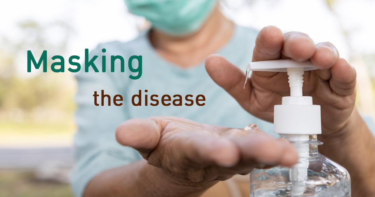 Masking the disease